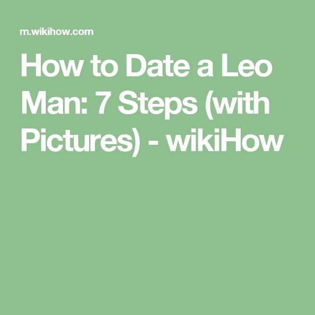 Dating a leo man