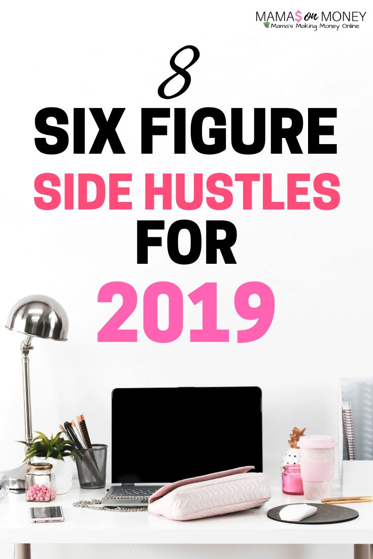 Looking for a side hustle for 2019? Check out these money making opportunities you can turn into your full time gigi! earn money | earn money from home | make money | extra money | side hustles | Mamasonmoney.com