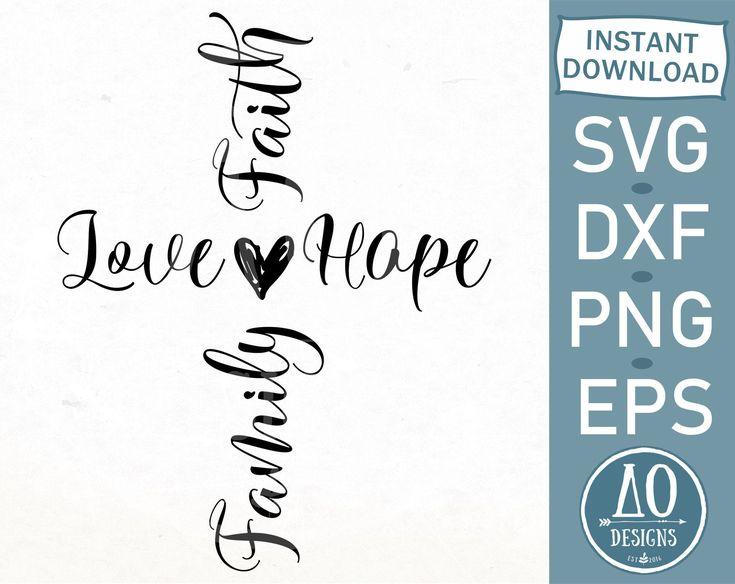 Download Faith Love Hope Family Svg Faith cross svg Christian cross ...
