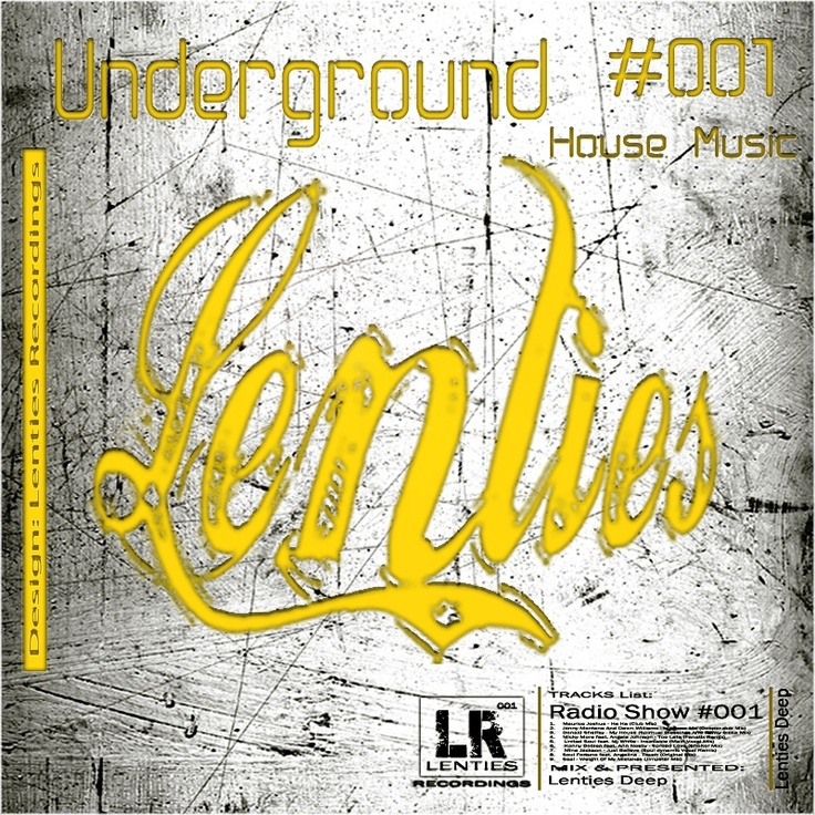Underground House Music #001 By : Lenties Deep  At http://mixcloud.com/lenties .