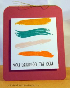 encouraging card made with Paper Smooches Positive Strokes stamp set