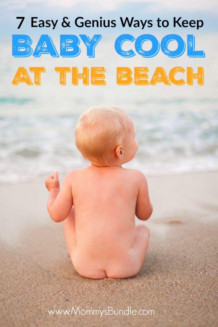 I wish I had this list with my first baby! Easy tips to keep your infant cool in the summer at the beach. So important for babies under 6 months!!