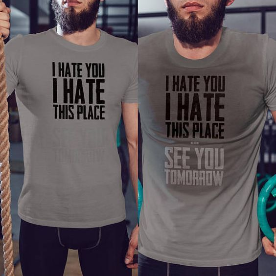 5fe705a9 Gym Men · Shirt Outfit · Fit Women · Runners · I Hate You I Hate This Place  After Sweat Color Changing MenaI Hate You, I