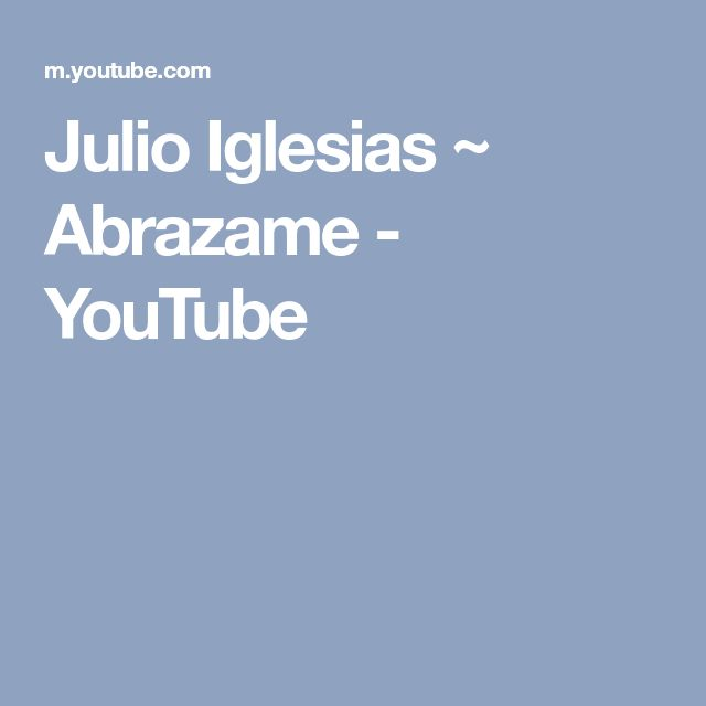 Julio Iglesias ~ Abrazame - YouTube