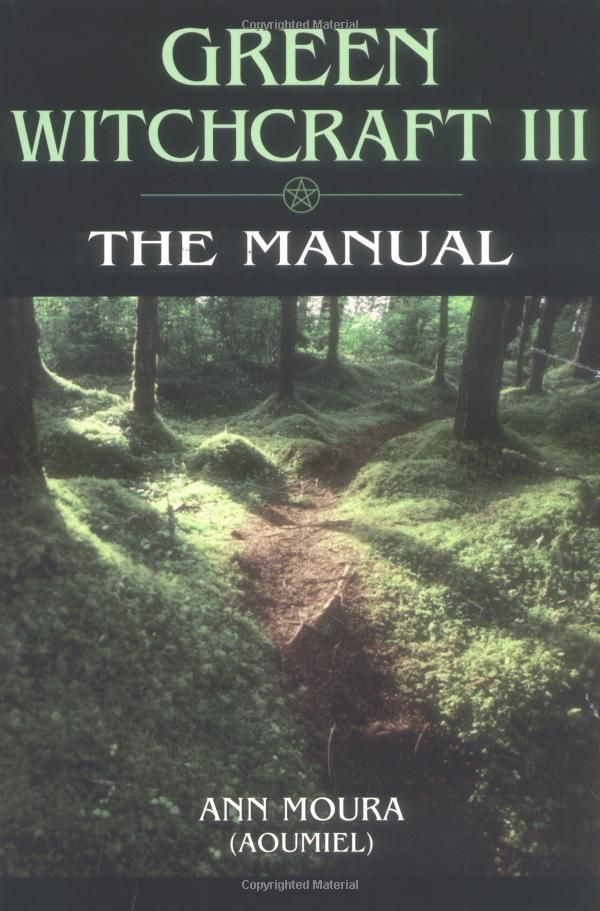 "Witch Library:  #Witch #Library ~ ""Green Witchcraft III: The Manual (Green Witchcraft Series),"" by Ann Moura."