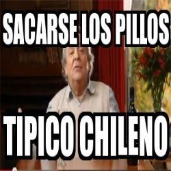 Sacarse los pillos: tipico chileno
