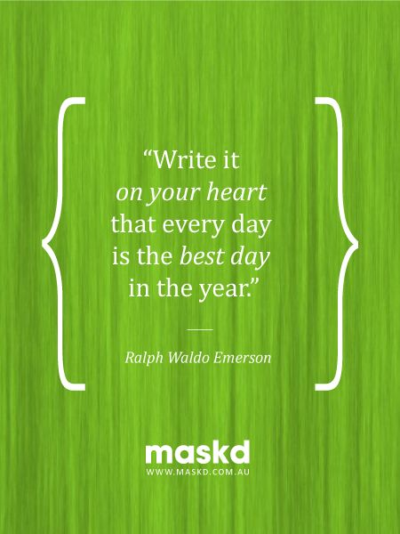 """""""Write it on your heart that every day is the best day in the year.""""  #loveyourskin #amazing #beautiful #selfie #smile #igers #wow #awesome #acne #beauty #quote #pinterest #pinterestquotes #quotes #thegreenmask #maskd"""