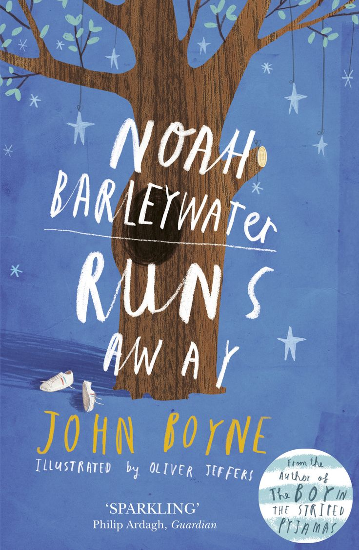 John Boyne - Noah Barleywater Runs Away