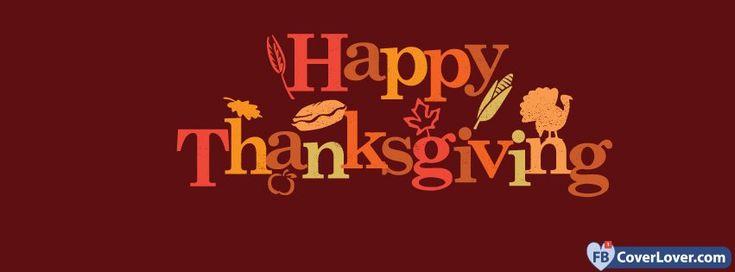 Thanksgiving Happy Thanksgiving  - cover photos for Facebook - Facebook cover photos - Facebook cover photo - cool images for Facebook profile - Facebook Covers - FBcoverlover.com/maker