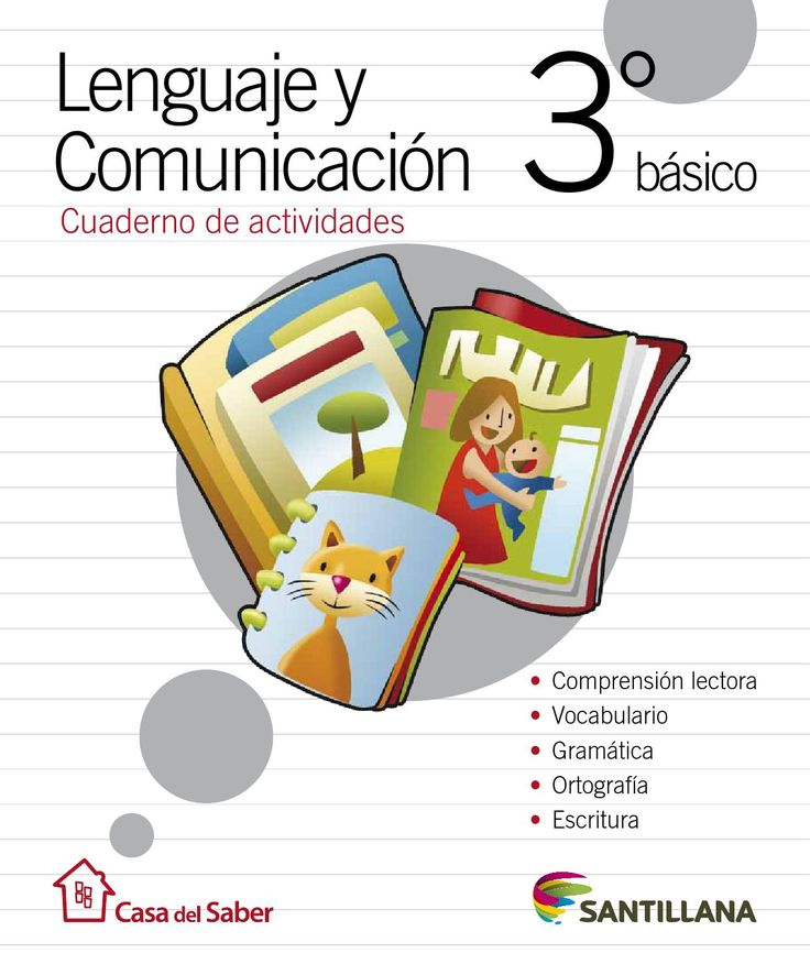 Lenguaje y Comunicación 3º de Primaria - La casa del Saber - Santillana - by Educación Primaria - issuu