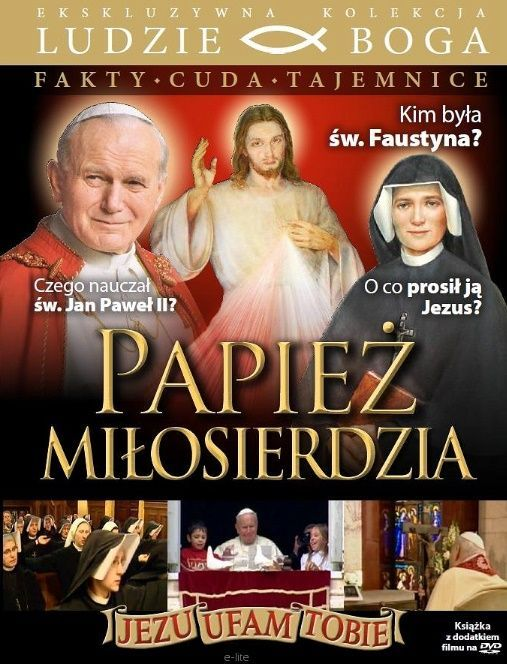 Papież Miłosierdzia  - film DVD z książeczką - kolekcja FAKTY CUDA TAJEMNICE