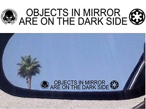 (2) Objects in Mirror Are on the Dark Side - Decals Stickers - For Fans of Star Wars (Darth Vader - Galactic Empire) //Price: $4.99 & FREE Shipping //     #starwarslife