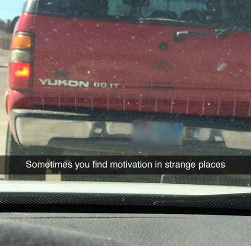 When you find the motivation to drive those last 10 miles of a road trip: