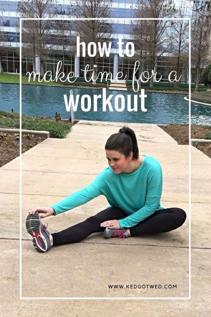 how to make time for a workout