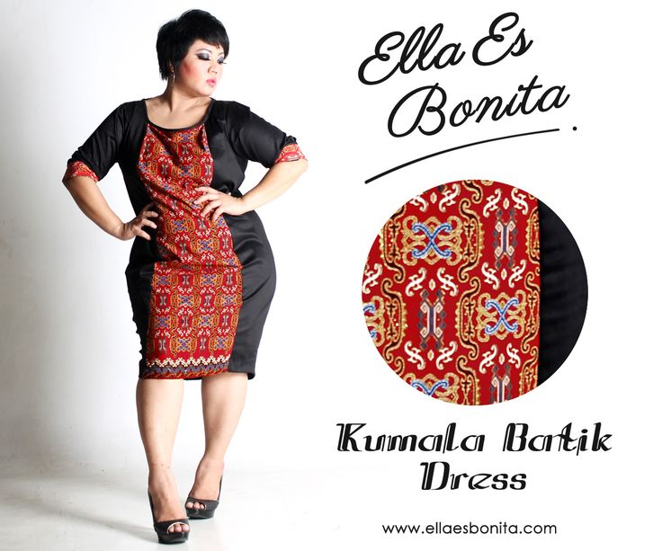 Kumala Batik Dress - This bodycon batik dress features high quality stretch twill and batik cotton, polyesther batik cotton, and silk batik which specially designed for sophisticated curvy women originally made by Indonesian Designer & Local Brand: Ella Es Bonita. Available at www.ellaesbonita.com