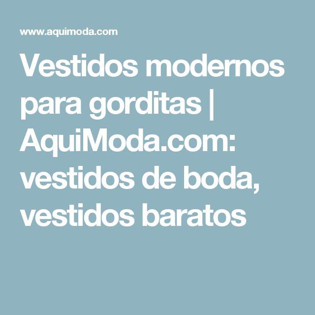 Vestidos modernos para gorditas | AquiModa.com: vestidos de boda, vestidos baratos