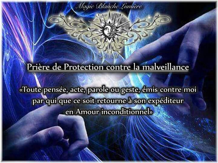 Prière de Protection contre la malveillance Page Facebook : Spiritualité, Magie Blanche Lumière
