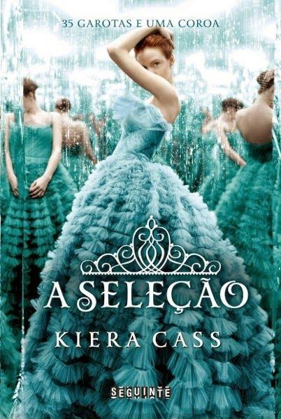 Livro que Amo!  A Seleção de Kiera Cass