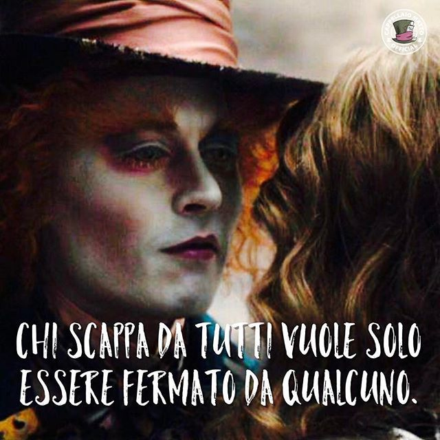 Chi scappa da tutti...  --- #cappellaiomatto #madhatter #alice #ilpaesedellemeraviglie #wonderland #serendipity #nofilter #tumblr #frasitumblr #frasi #aforismi #vita #follia #felicità #love #amazing #smile #love #adorable #kiss #hugs #romance #forever #together #goodnight #goodvibes #night #dream #smile #xoxo