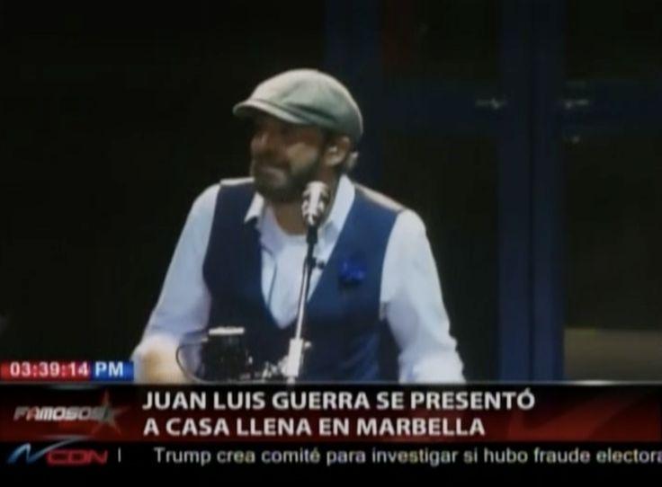 Juan Luis Guerra Se Presentó A Casa Llena En Marbella España