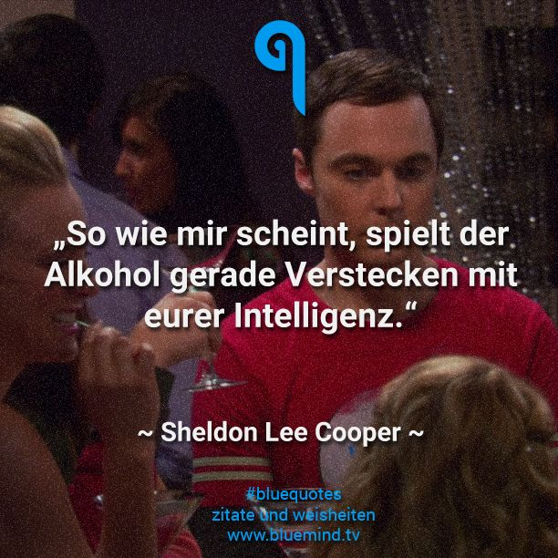 Die besten Zitate von Sheldon Cooper