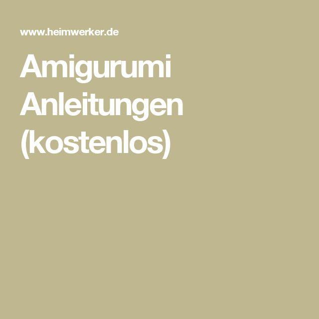 Amigurumi Anleitungen (kostenlos)