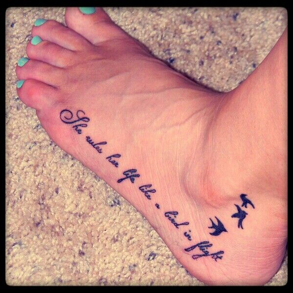 25 Best Ideas About Foot Quote Tattoos On Pinterest: She Rules Her Life Like A Bird In Flight Bird Tattoo Foot