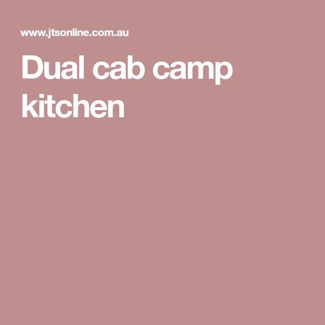 Dual cab camp kitchen