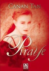 """Okur Testi """"Piraye - Canan Tan"""" (Altın Kitaplar) http://beyazkitaplik.blogspot.com/2012/06/piraye-canan-tan-okur-testi.html"""