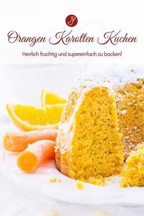 Orangen-Karottenkuchen mit Mandeln – supersaftig
