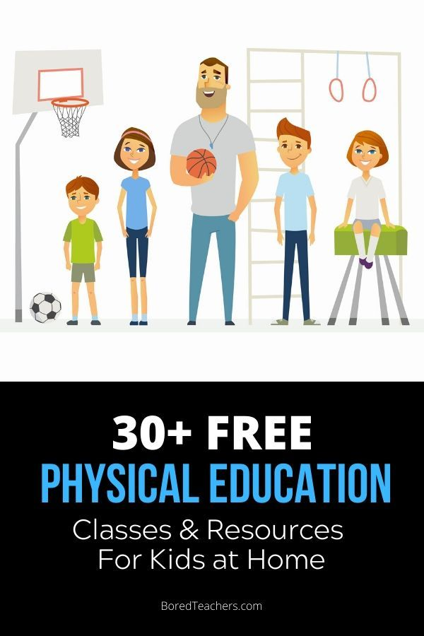 30 Free Physical Education Classes Resources For Kids At Home