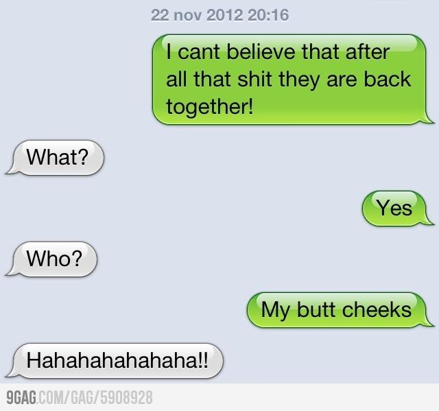 I sent this to my friend after taking a dump. hahahhahahahahaha'