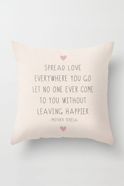 Spread Love Wherever You Go Throw Pillow