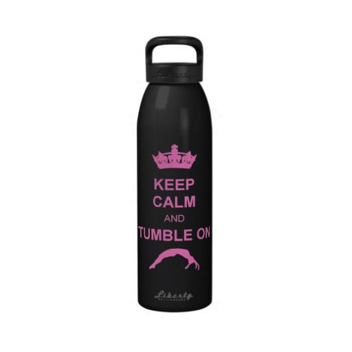 Keep calm and tumble gymnast water bottles
