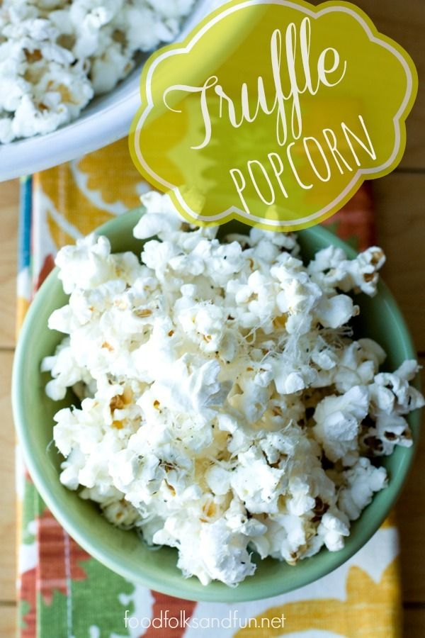 Truffle Popcorn with Parmesan • Food, Folks and Fun
