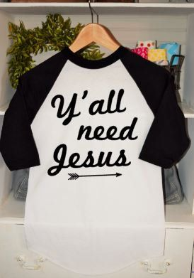 Y'all Need Jesus Baseball Tee//Women's Raglan Shirt//Ladies Raglan Shirt//Women's Jesus Shirt//Ladies Jesus Shirt by ButlerandCompanyTees on Etsy
