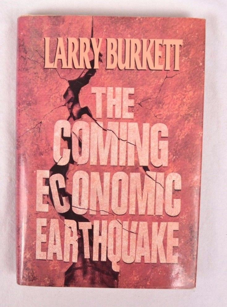 The Coming Economic Earthquake by Larry Burkett (Hardcover, 1991)