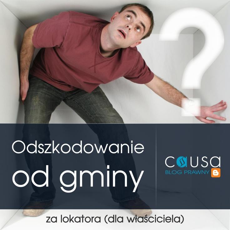 http://www.blog.causakancelariaprawna.eu/2012/03/odszkodowanie-od-gminy-za-lokatora.html     Temat: Odszkodowanie od gminy za lokatora.     Rozwinięcie tematu na blogu Kancelarii, zapraszamy.     Blog: www.blog.causakancelariaprawna.eu   Odszkodowania: www.causaodszkodowania.pl   Kancelaria: www.causakancelariaprawna.eu   Youtube: www.youtube.com/user/CausaKancelaria