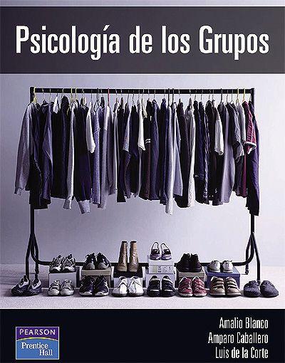 Libros digitales a disposición de nuestros usuarios #psicologiadelosgrupos #amalioblanco #amparocaballero #luisdelacorte #pearson #prenticehall #grupos #sociedad #liderazgo #escueladecomerciodesantiago #bibliotecaccs