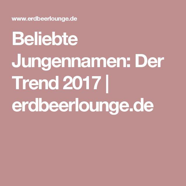 Beliebte Jungennamen: Der Trend 2017 | erdbeerlounge.de
