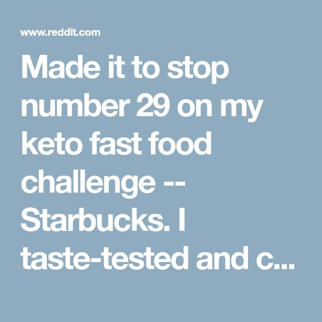 Made it to stop number 29 on my keto fast food challenge -- Starbucks. I taste-tested and compiled macros for 15+ low carb Starbucks coffees and iced drinks. Here are the best with 6g net carbs or less. - keto