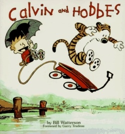 a boy & his tiger... life doesn't get better than that: Worth Reading, Cartoon, Billwatterson, Books Worth, Comic Books, Calvinandhobb, Bill Watterson, Calvin And Hobbes, Comic Strips