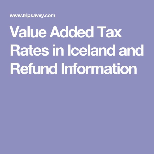 Value Added Tax Rates in Iceland and Refund Information