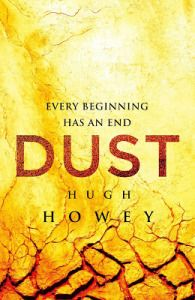 Dust by Hugh Howey / The surprisingly satisfying third and last novel in the Silo series. I'm not a sci-fi or post apocalyptic lit fan, but this is a very satisfying series