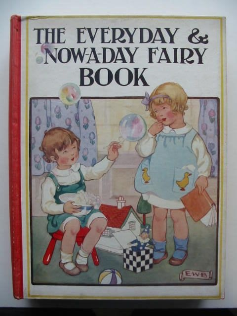 THE EVERYDAY & NOW-A-DAY FAIRY BOOK - Chapin, Anna Alice. Illus. by Smith, Jessie Wilcox.  Via eBay