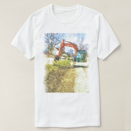 excavator nature and a house T-Shirt - tap, personalize, buy right now!