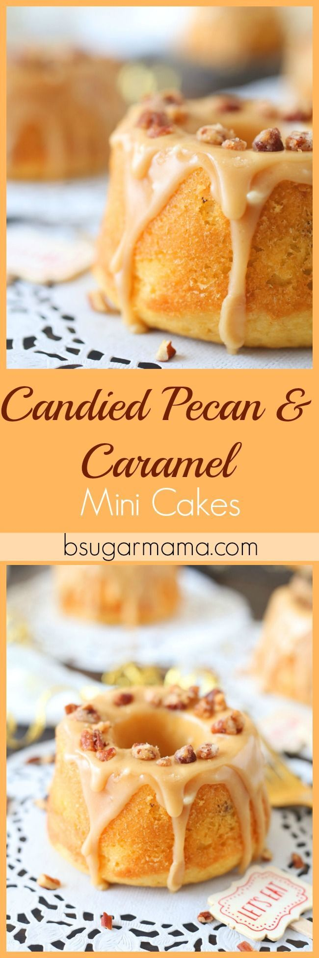 Enjoy these Candied Pecan and Caramel Mini Cakes for any occasion! These mini cakes are perfect to serve as mini desserts. Topped with a caramel glaze and candied pecans, what's not to love!