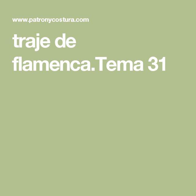 traje de flamenca.Tema 31