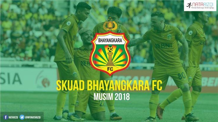 Inilah Daftar Skuad Pemain Bhayangkara FC Musim 2018 Terbaru