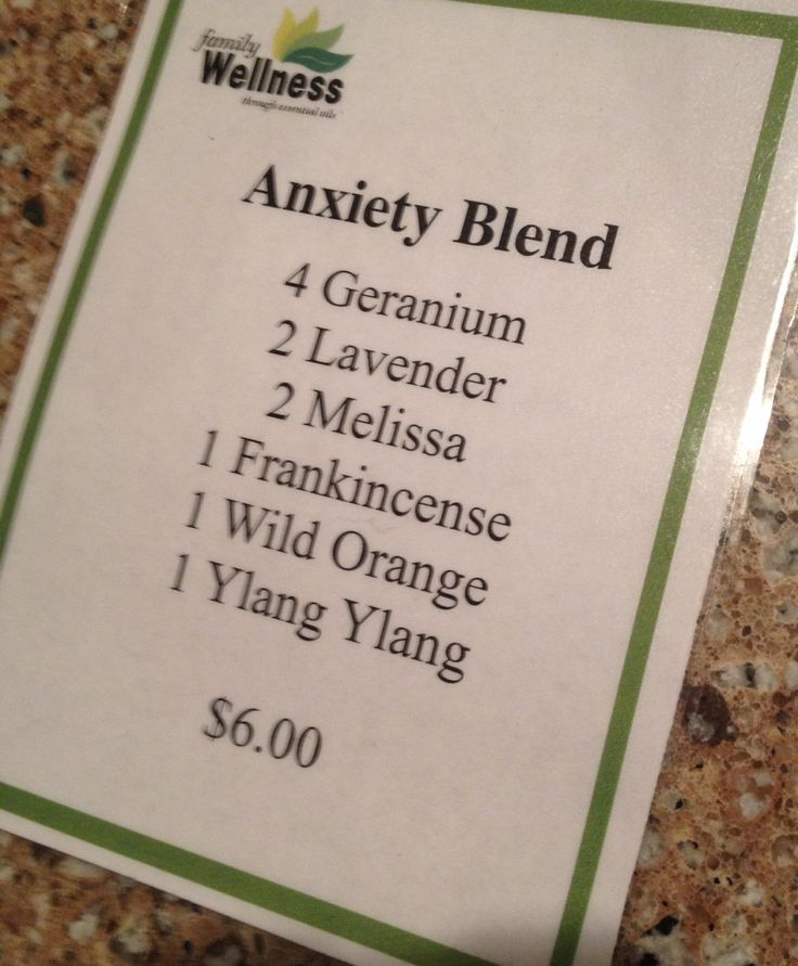 Done: Anxiety blend- in 10 ml roller add 4 drops geranium, 2 lavender, 2 Melissa, 1 frankincense, 1 orange, 1 ylang ylang